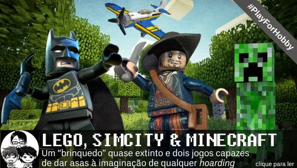 Pocket Hobby - www.pockethobby.com - #PlayForHobby - Lego, SimCity e Minecraft!