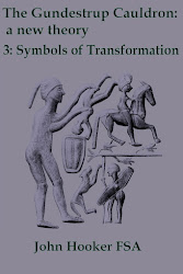 Buy e-book now! The Gundestrup Cauldron: a new theory: Volume 3. Symbols of Transformation