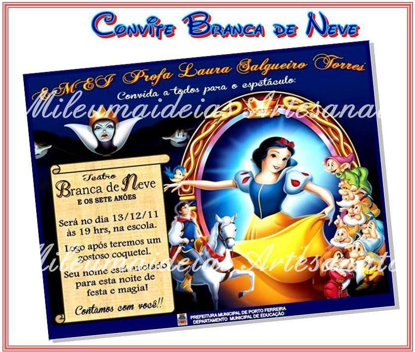 Mileumaideiasartesanato Convite Branca De Neve