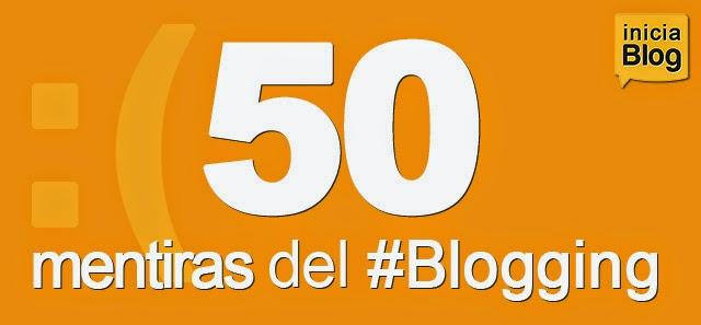 50 mentiras del blogging