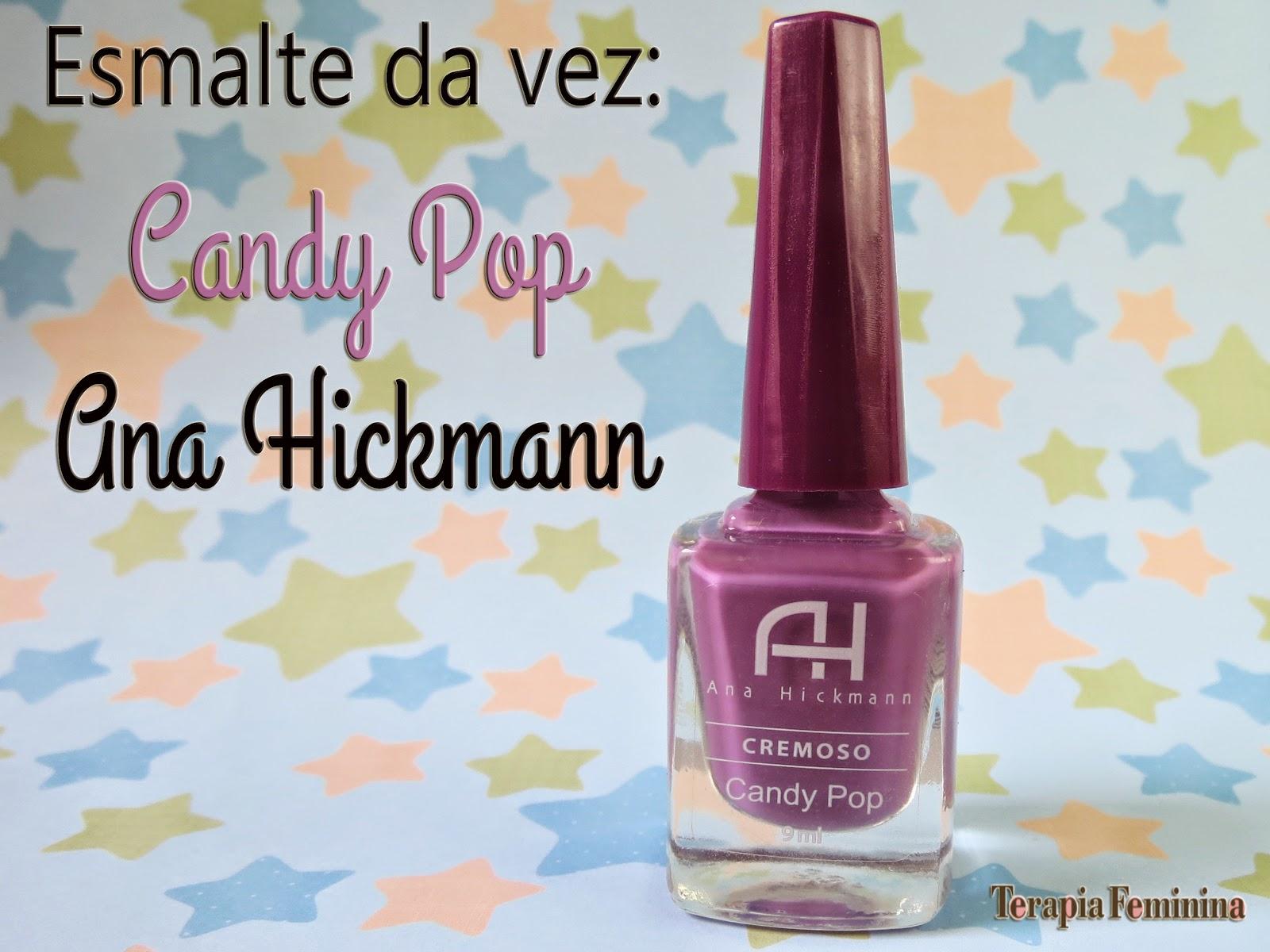 Esmaltes Ana Hickmann Pop Esmaltes da Ana Hickmann