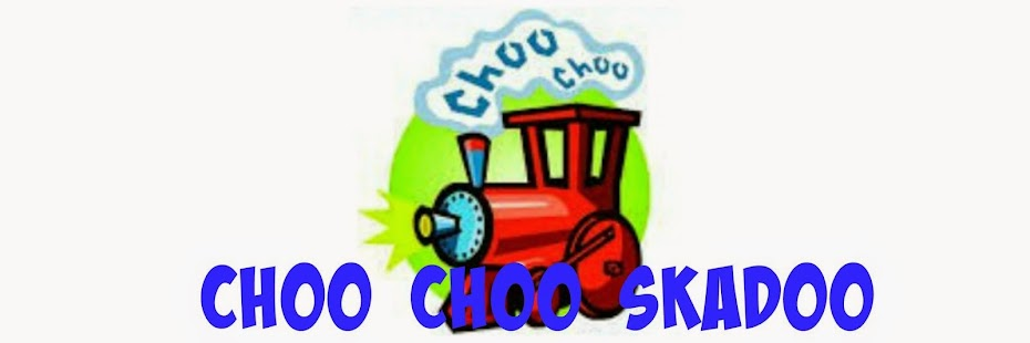 ChooChoo Skadoo