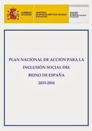 PLAN NACIONAL DE ACCIÓN PARA LA INCLUSIÓN SOCIAL DEL REINO DE ESPAÑA  2013-2016