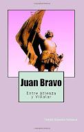 JUAN BRAVO. ENTRE ATIENZA Y VILLALAR