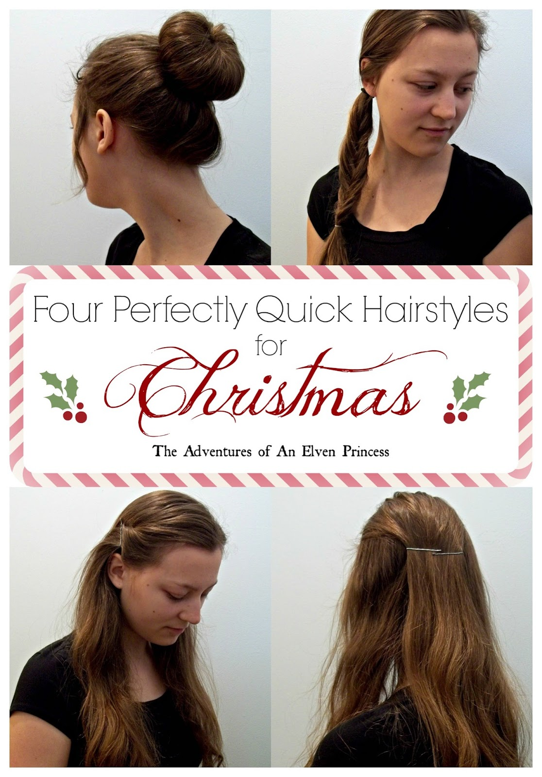 4 Perfectly Quick Hairstyles For Christmas