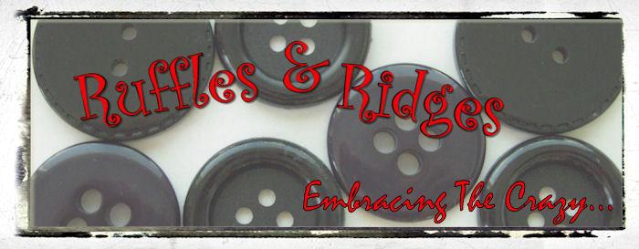 Ruffles & Ridges