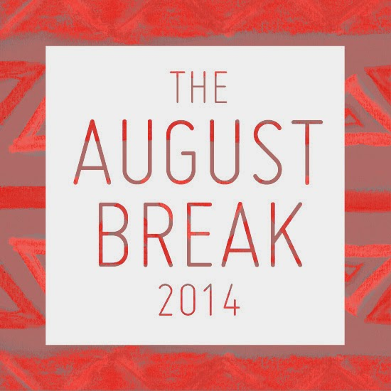 The 2014 August Break