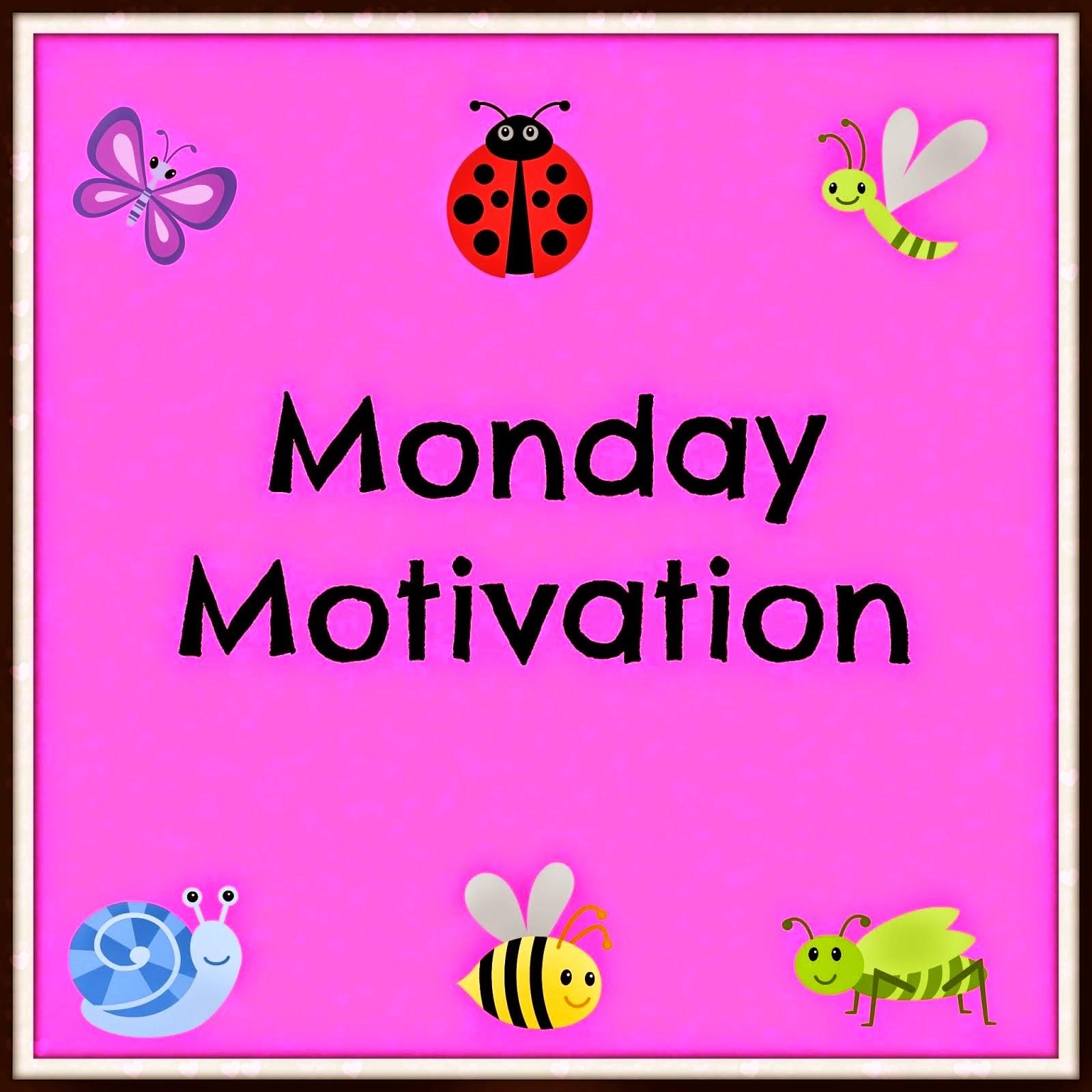 Monday Motivation Celebrate Monday Mommys Block Party