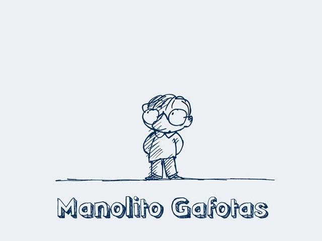 El Búho entre libros: MANOLITO GAFOTAS (ELVIRA LINDO)