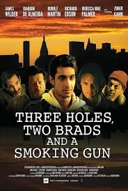 3 Holes and a Smoking Gun / Three Holes, Two Brads, and a Smoking Gun (2014)
