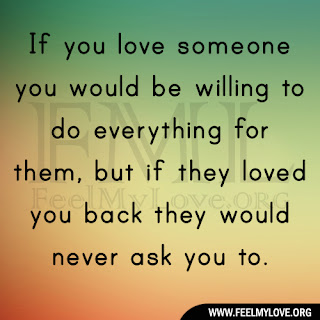 If you love someone you would be willing to do