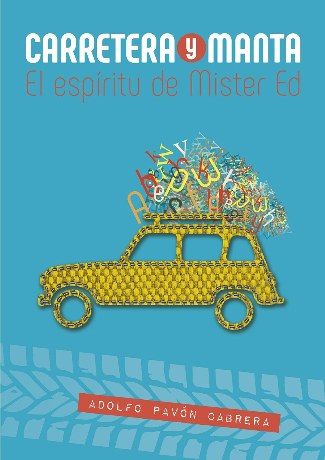 CARRETERA Y MANTA - EL ESPÍRITU DE MISTER ED (PRÓLOGO)