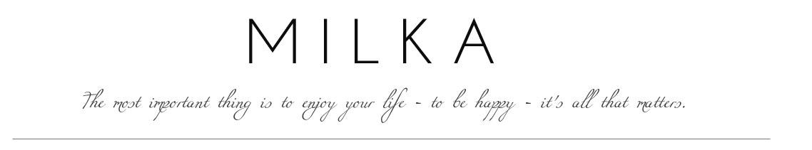 Milka's blog