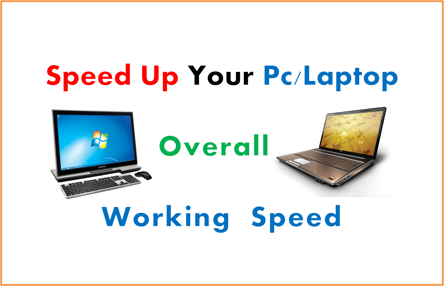 Speed Up Pc And Laptops