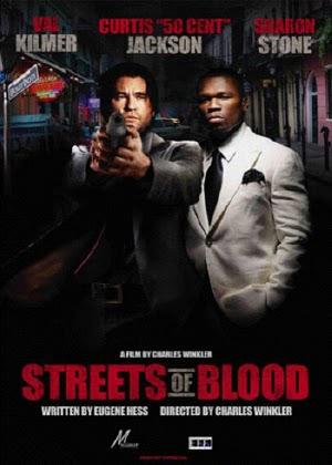 Con Đường Đẩm Máu - Streets Of Blood - 2009