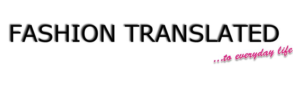 Fashion translated