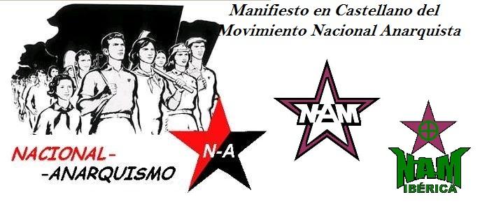 MANIFIESTO MOVIMIENTO NACIONAL ANARQUISTA