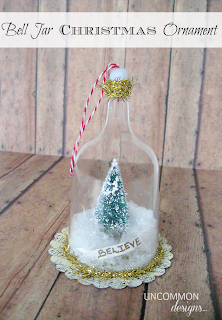 http://www.uncommondesignsonline.com/bell-jar-christmas-ornament-tutorial/