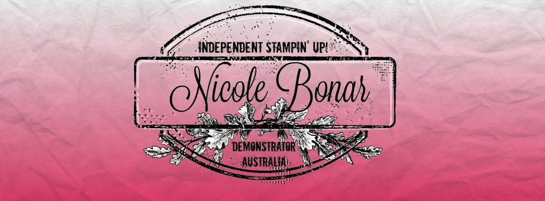 Nicole Bonar Independent Stampin' Up!® Demonstrator Australia