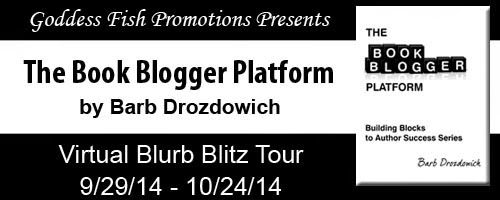 http://goddessfishpromotions.blogspot.com/2014/08/blurb-blitz-book-blogger-platform-by.html