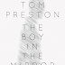 "Book Review: ""The Boy in the Mirror"" by Tom Preston"