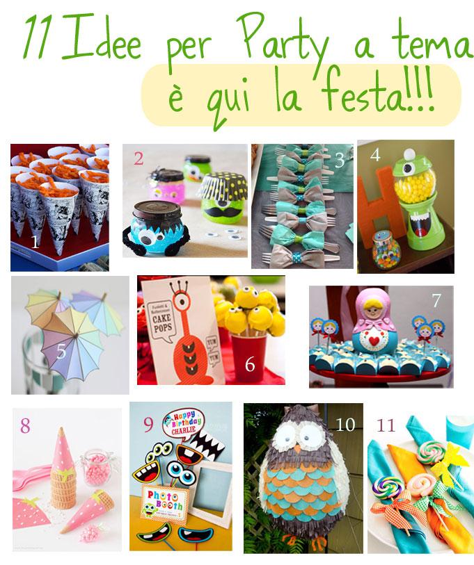 11 idee per un party a tema: #èquilafesta !!!