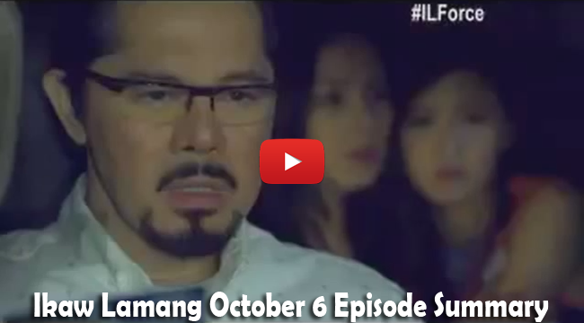 Ikaw Lamang October 6 Episode Summary: The Confrontations