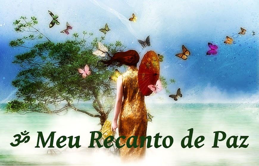 ॐ Meu Recanto de Paz