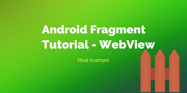 Android fragment tutorial with WebView