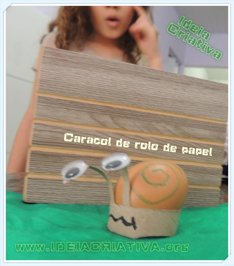 Caracol de Rolo de Papel Higiênico Atividade Reciclagem Educação Infantil