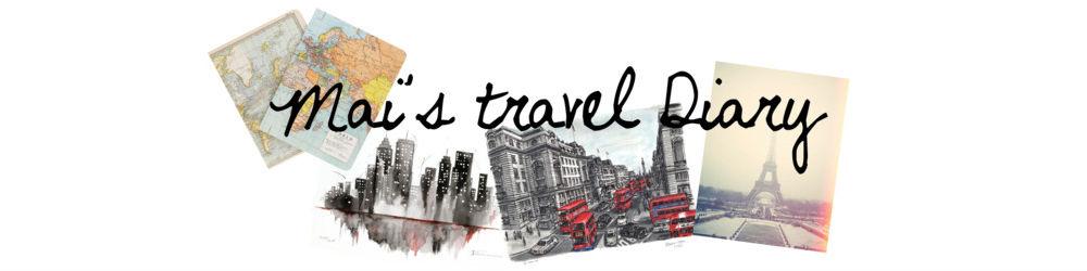 Mai's Travel Diary