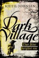http://2.bp.blogspot.com/-QSFkR4Zy9-Y/UhclYVltArI/AAAAAAAAAPc/JswJtvN0t2M/s1600/Dark-Village---Das-Bose-vergisst-nie--Sonderausgabe--9783649615781_xxl.jpg