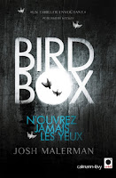 http://exulire.blogspot.fr/2015/07/bird-box-josh-malerman.html