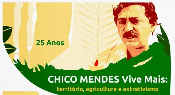 Chico Mendes , Vinte e cinco anos depois