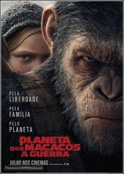 Baixar Planeta dos Macacos: A Guerra Dublado Grátis