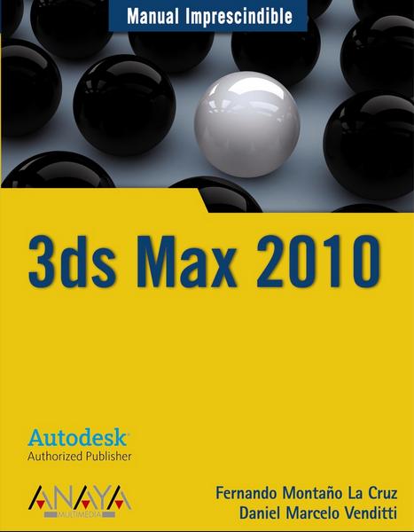 autocad manual imprescindible 3ds max rh edu cad blogspot com manual de 3d max en español pdf manuel 3ds max 2017
