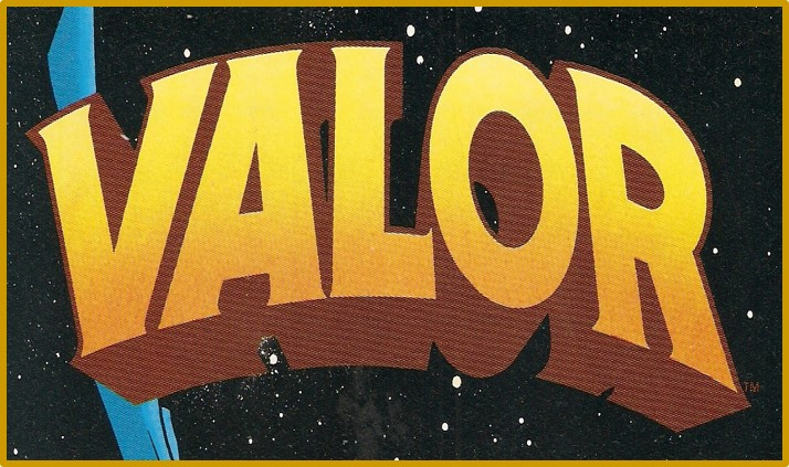 VALOR the series