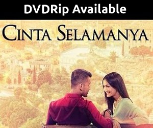 Download Now!!! Cinta Selamanya (2015) Bluray Quality
