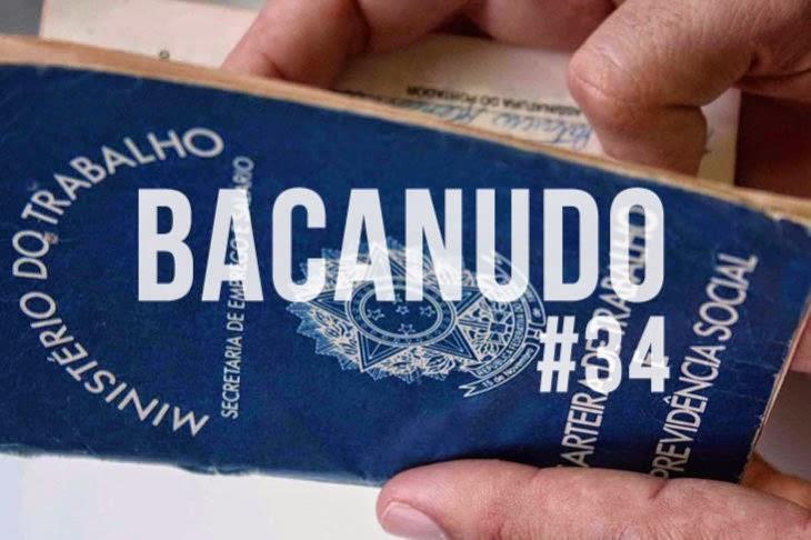 http://bacanudo.com.br/bacanudo-034-meu-primeiro-emprego/