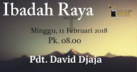Ibadah Raya, Minggu 11 Feb 2018 Jam 08.00