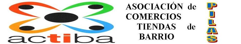 ACTIBA PILAS (Asociación de Comerciantes y Tiendas de Barrio de Pilas.