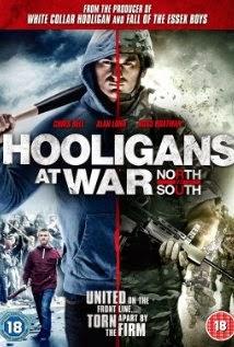 Hooligans at War: North vs. South (2015)