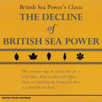 CDs in my collection: The Decline of British Sea Power by British Sea Power