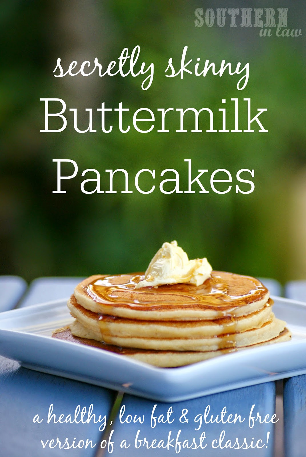 Secretly Skinny Buttermilk Pancakes Recipe - low fat, gluten free, healthy, refined sugar free, low sugar, clean eating friendly