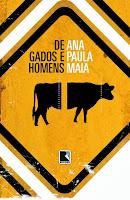5º romance - DE GADOS E HOMENS / 2013