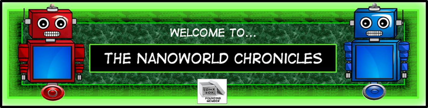 The NanoWorld Chronicles