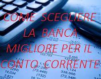 conti correnti convenienti: come trovare la miglior banca