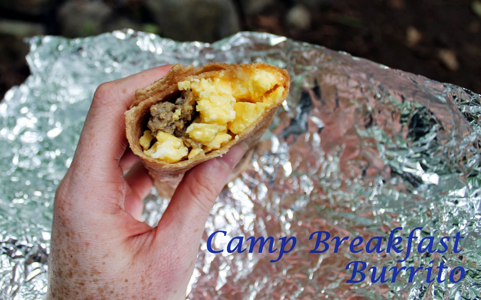 But I Do Have A Few Camping Recipes That Im Excited To Share Breakfast Burritos
