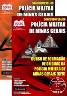 Apostila Polícia Militar do Estado MG abre Curso de Formação de Oficiais (CFO).