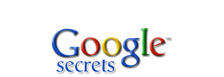 Google Top Secret Tips and Tricks